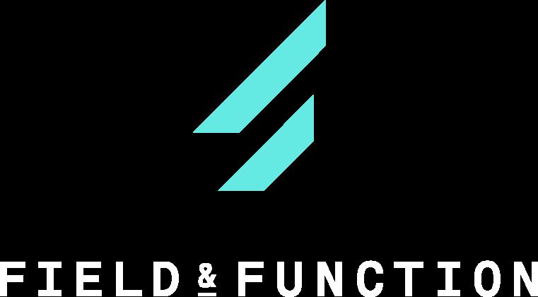 Field & Function